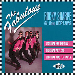 Fabulous Rocky Sharpe And The Replays