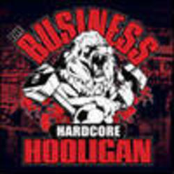 BUSINESS - Hardcore Hooligans