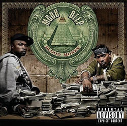MOBB DEEP - Blood Money (x)