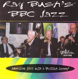 Ray Bush's Bbc Jazz