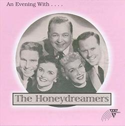 An Evening With The Honeydreamers