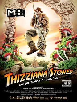 Thizziana Stoned And Tha Temple Of Shrooms