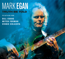 EGAN, MARK - Truth Be Told Album
