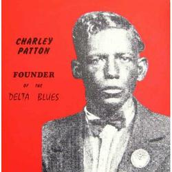 Founder Of The Delta Blues
